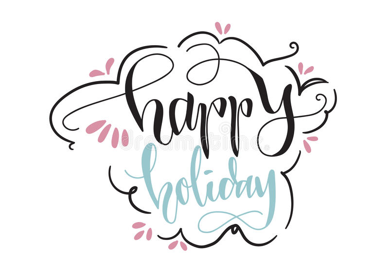 Happy Holiday Hand Lettering Vector royalty free stock photos