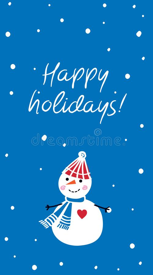 happy holidays Κάθετη ευχετήρια κάρτα Χριστουγέννων με συρμένο το χέρι χαριτωμένο χιονάνθρωπο διανυσματική απεικόνιση