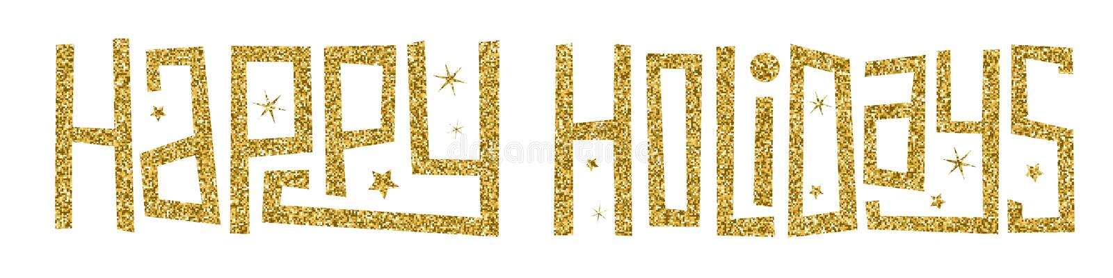 HAPPY HOLIDAYS gold glitter hand lettering banner royalty free stock photos