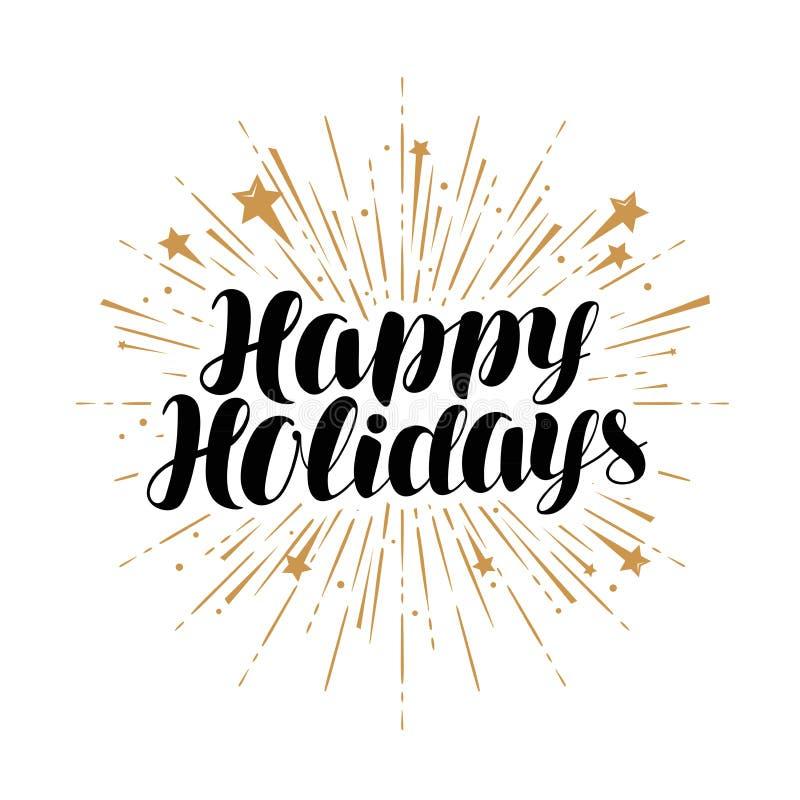 Happy Holidays, greeting card. Handwritten lettering vector vector illustration