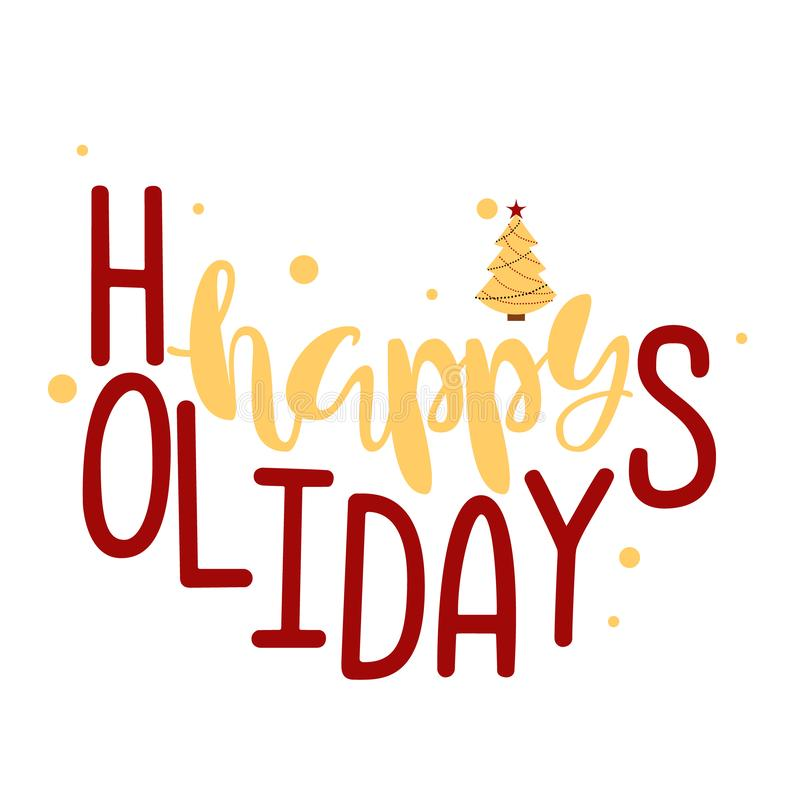 Happy Holidays. Handwritten Lettering. royalty free stock photo