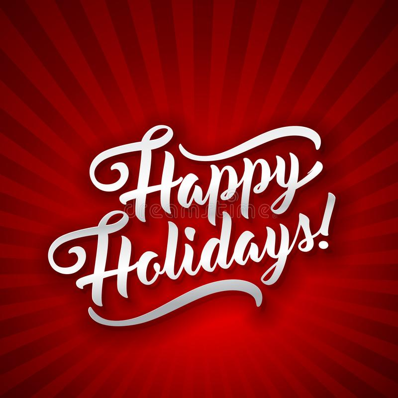 Happy Holidays. Holiday greeting beautiful lettering text vector illustration vector illustration