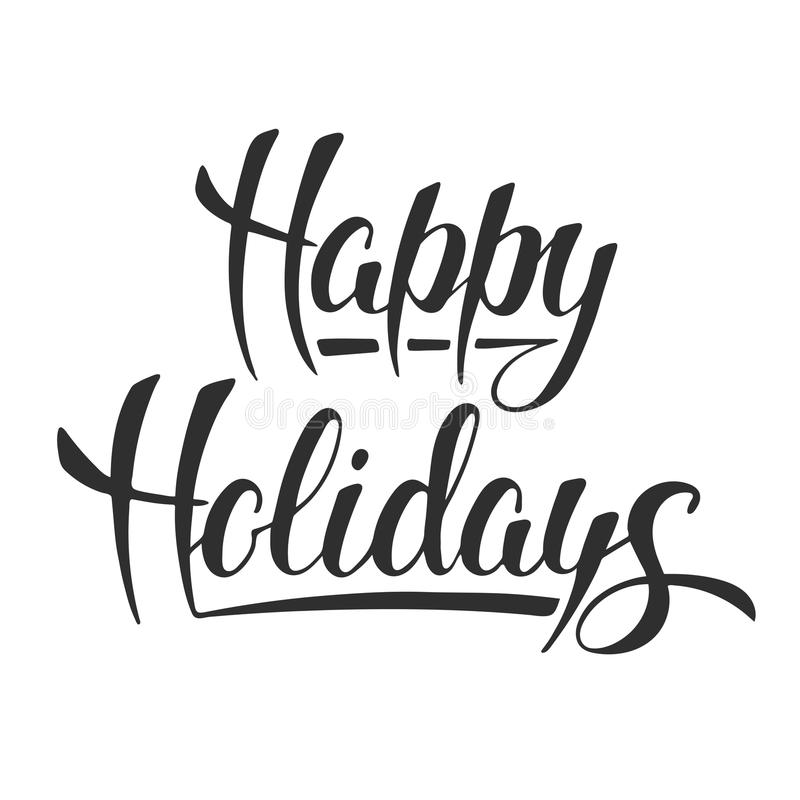 Happy Holidays, modern ink brush calligraphy isolated stock illustration