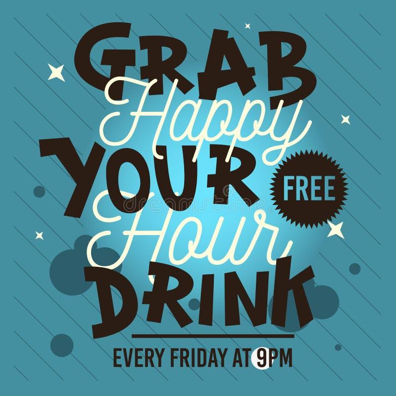 Happy hour Afferri la vostra bevanda libera Tipo concettuale DES di trattamenti illustrazione di stock
