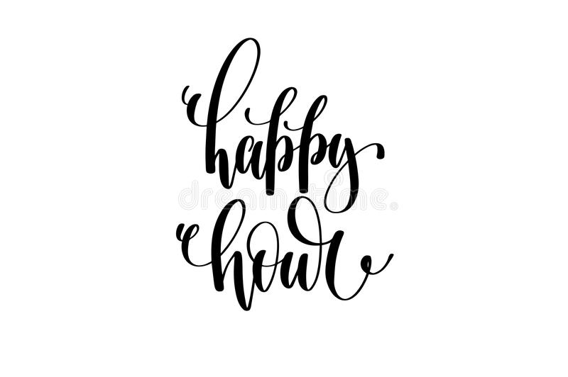 Happy hour hand written lettering inscription. To poster, banner, printable wall art or overly photography, calligraphy vector illustration vector illustration