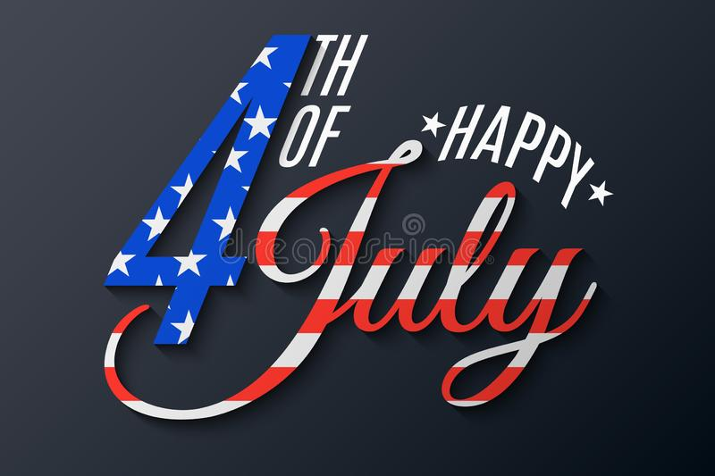 Happy Independence Day. Beautiful lettering for 4th of July. Festive text banner on a dark background. Flag pattern of United royalty free illustration