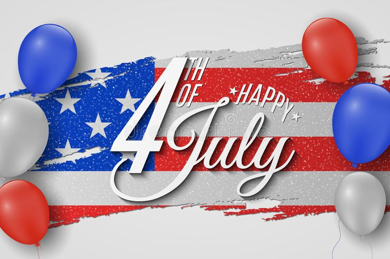 Happy Independence Day. Greeting card for 4th of July. Grunge brush. Text banner on USA flag background. Colorful air balloon. vector illustration