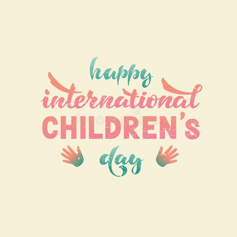 Happy international children s day. Vector. Lettering vector illustration