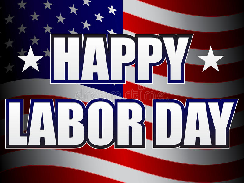 Happy Labor Day. An illustration of the US flag and text celebrating Labor Day. Available in vector EPS format
