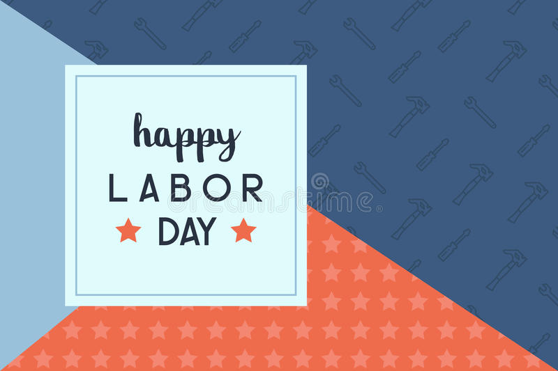 Happy labor day. Background illustration stock illustration