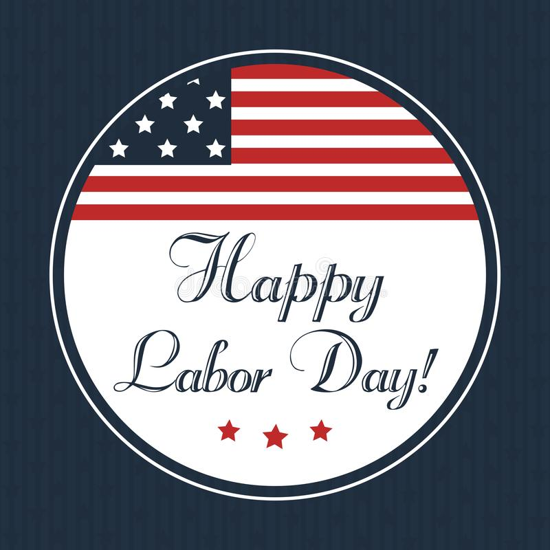 Happy Labor day card design, vector illustration. royalty free illustration