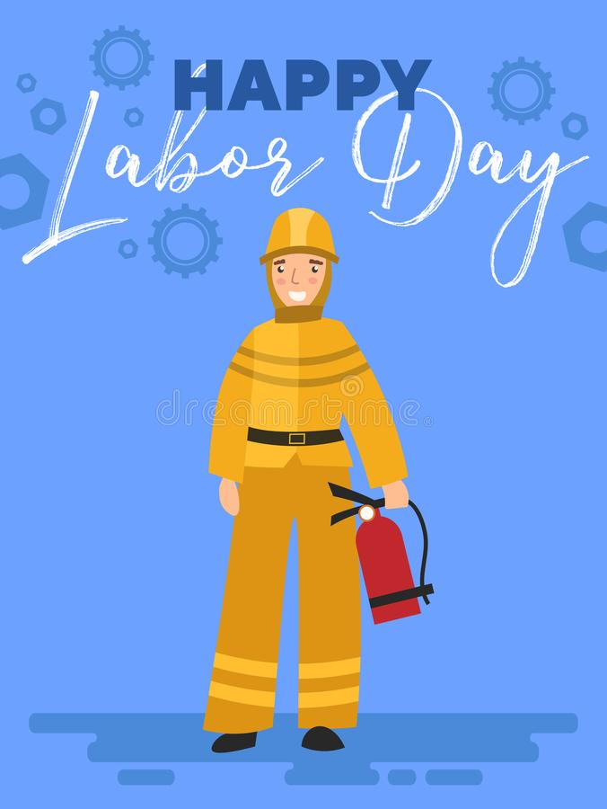 Happy Labor Day poster or greeting card design with a Fireman standing with extinguisher under text over a blue vector illustration