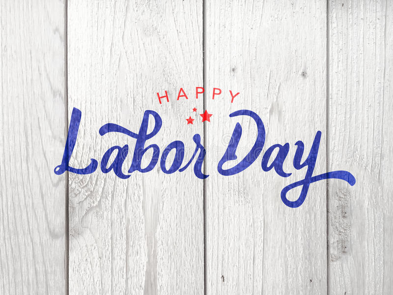 Happy Labor Day Typography Over Wood. Happy Labor Day Typography Over Distressed Wood Background royalty free illustration