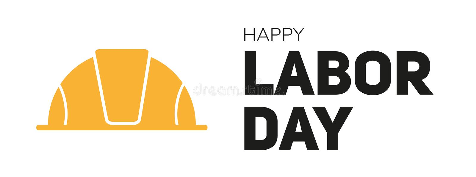 Happy labor day vector card with text and bright yellow working helmet. Isolated on white background. Intermational holiday 1 of stock illustration