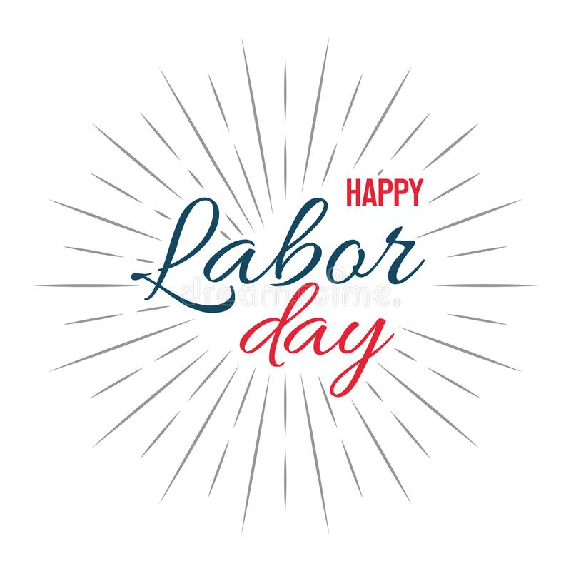Happy Labor Day! vector illustration on white background stock illustration