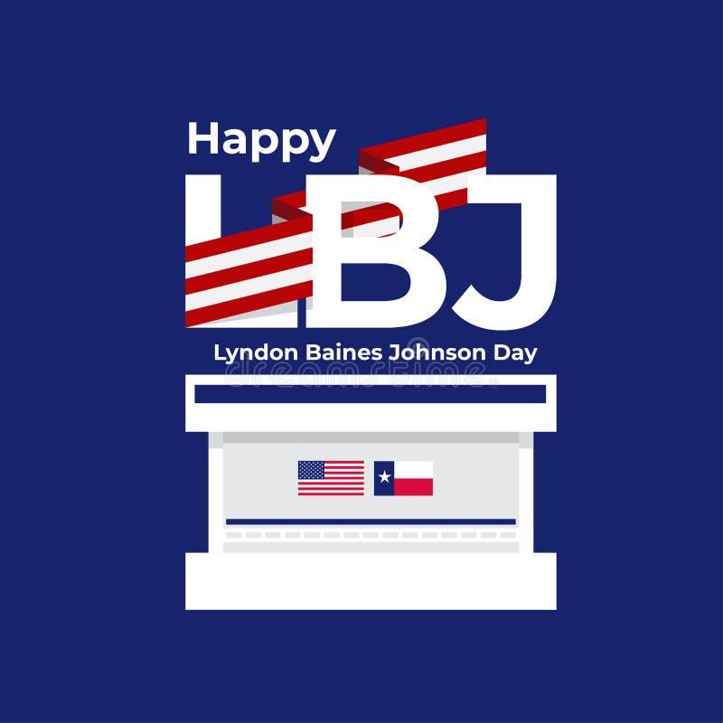 Happy LBJ Lyndon Baines Johnson Day Texas United States. Vector illustration poster royalty free illustration