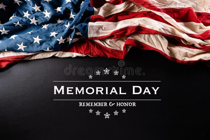 Happy Memorial Day. American flags with the text REMEMBER & HONOR against a black  background. May 25. Happy Memorial Day. American flags with the text REMEMBER stock image