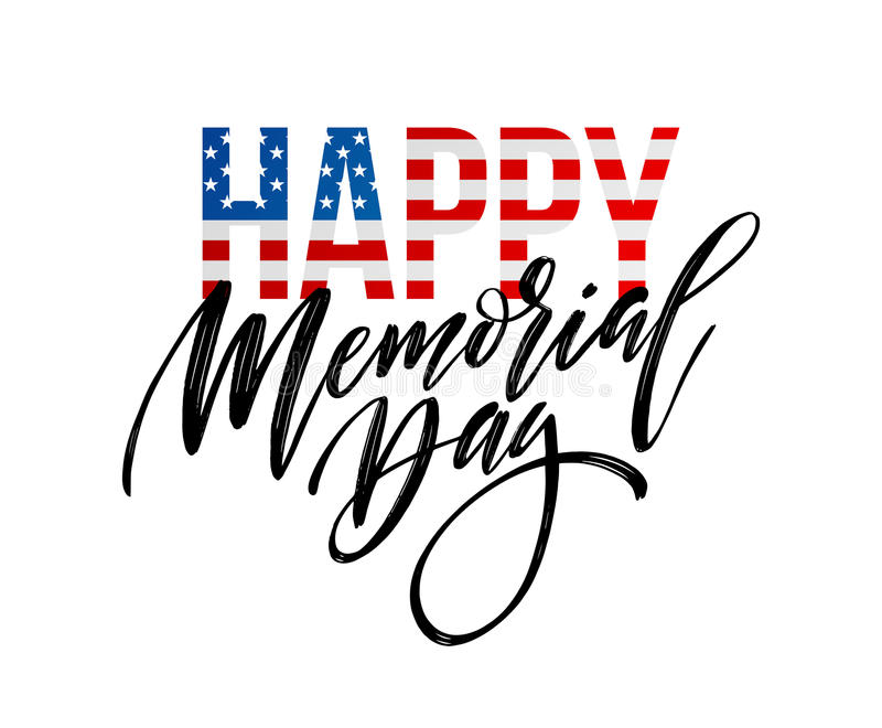Happy Memorial Day card. National american holiday. Festive poster or banner with hand lettering. Vector illustration stock illustration