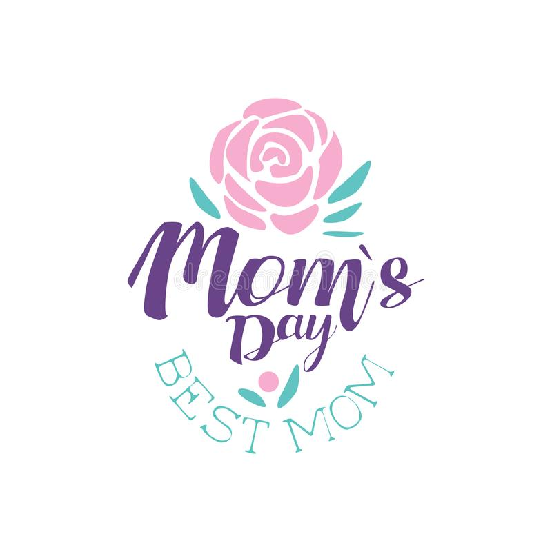 Happy Moms Day logo template, Best Mom label with flower, colorful hand drawn vector Illustration royalty free illustration