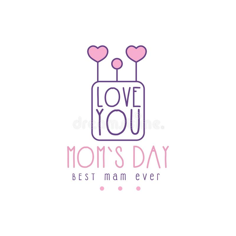 Happy Moms Day logo template, Lobe You, Best Mom ever lettering, label with hearts, colorful hand drawn vector stock illustration