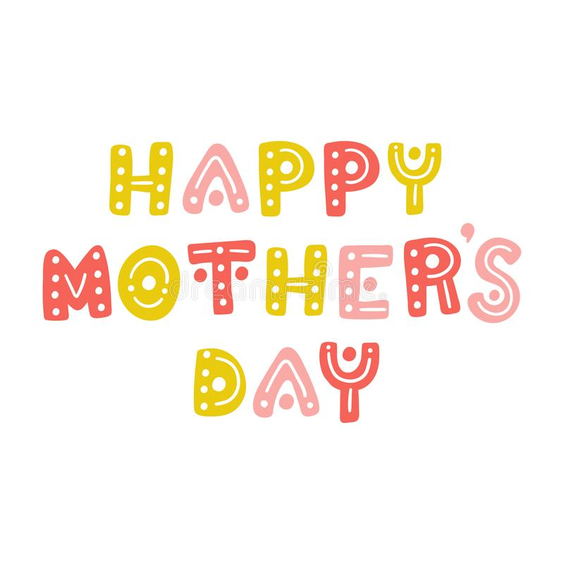 Happy mother`s day. Cute hand drawn letters vector postcard stock illustration