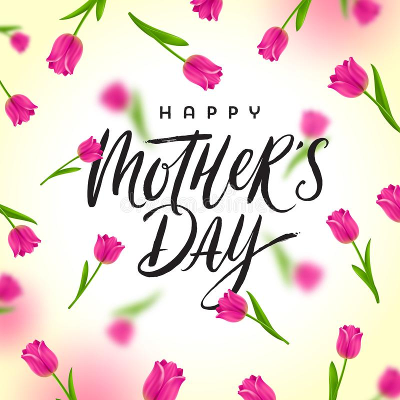 Happy mother`s day - Greeting card with brush calligraphy greeting and background with tulips. stock illustration