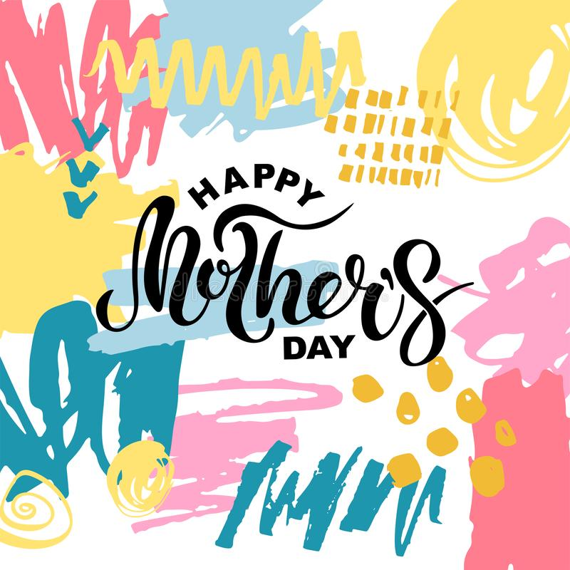 Happy Mother`s Day isolated with hand drawn stains royalty free illustration