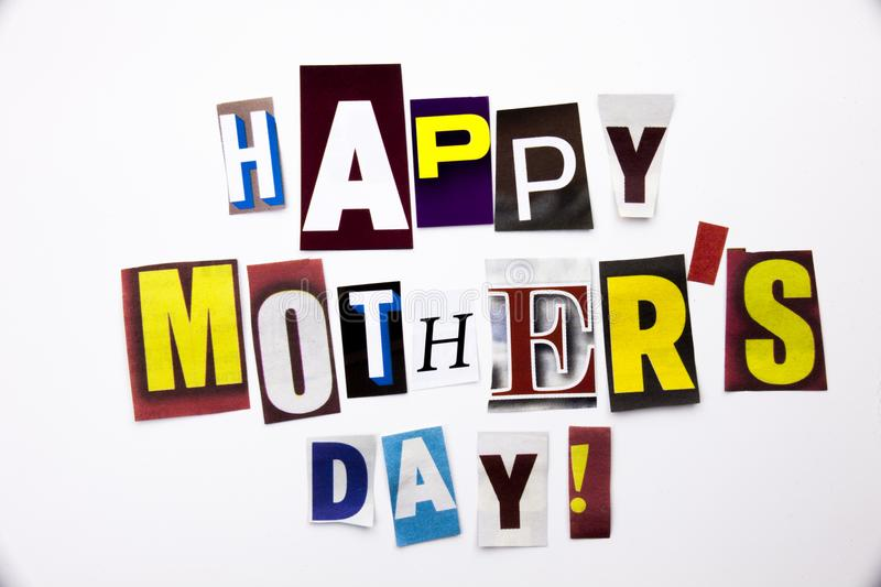 A word writing text showing concept of Happy Mother`s Day made of different magazine newspaper letter for Business case on the wh. Happy Mother`s Day made of royalty free stock images