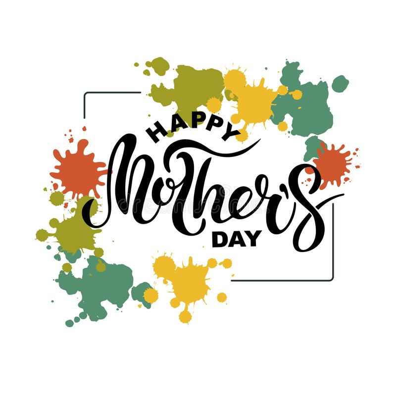 Happy Mother`s Day with paint staines frame vector illustration