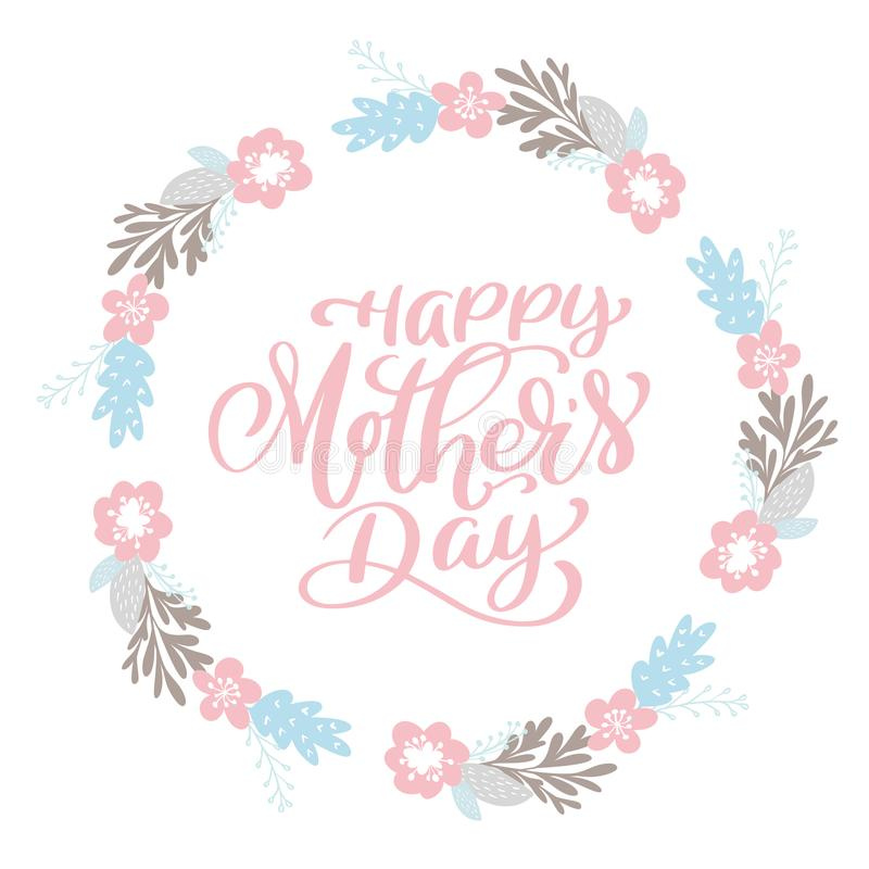 Happy Mother s Day text wreath with flowers, tag, icon. Text card invitation, template. Festivity background. Hand drawn stock illustration