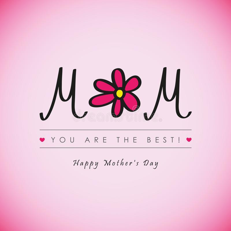 Happy Mothers Day best mom ever greeting card with pink flower stock illustration