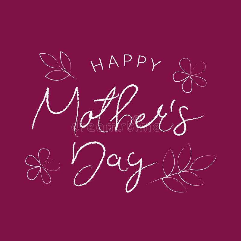 Happy Mothers Day Greeting Card. Calligraphic Design in white chalk grunge storek isolated on purple pink background stock illustration