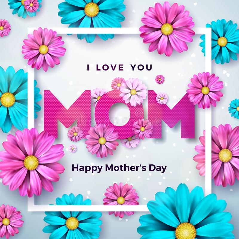 Happy Mothers Day Greeting card design with flower and typographic elements on clean background. I Love You Mom Vector royalty free illustration