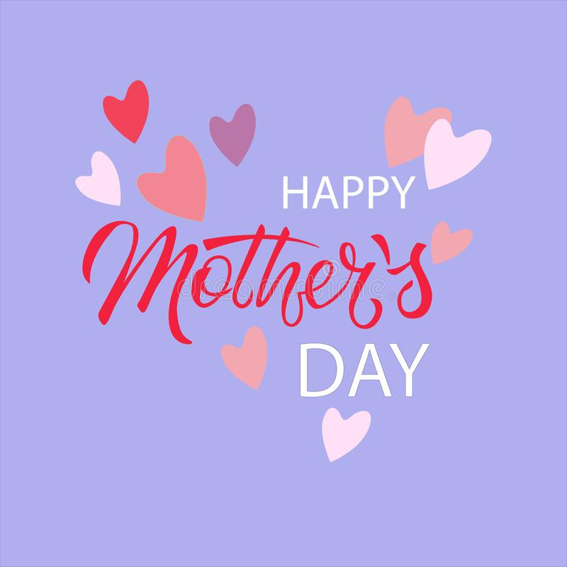 Happy Mothers Day. Hand lettering and hearts. Holiday design for greeting cards, banners, social media stock illustration