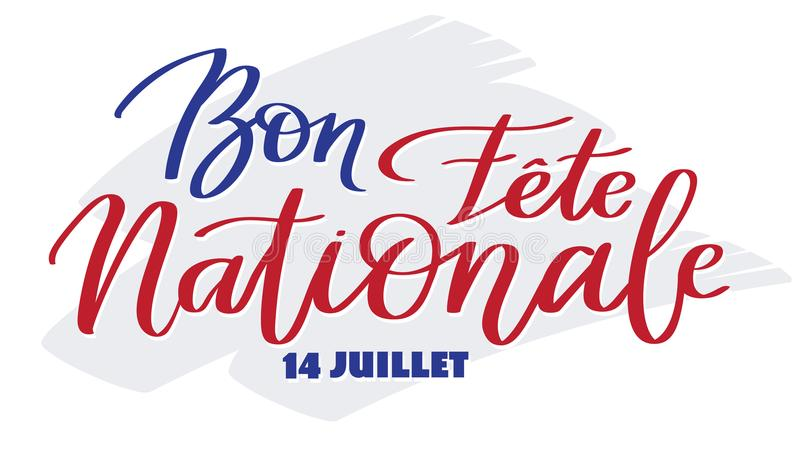 Happy national day, july 14 - text on french language, hand-writing, typography calligraphy stock illustration