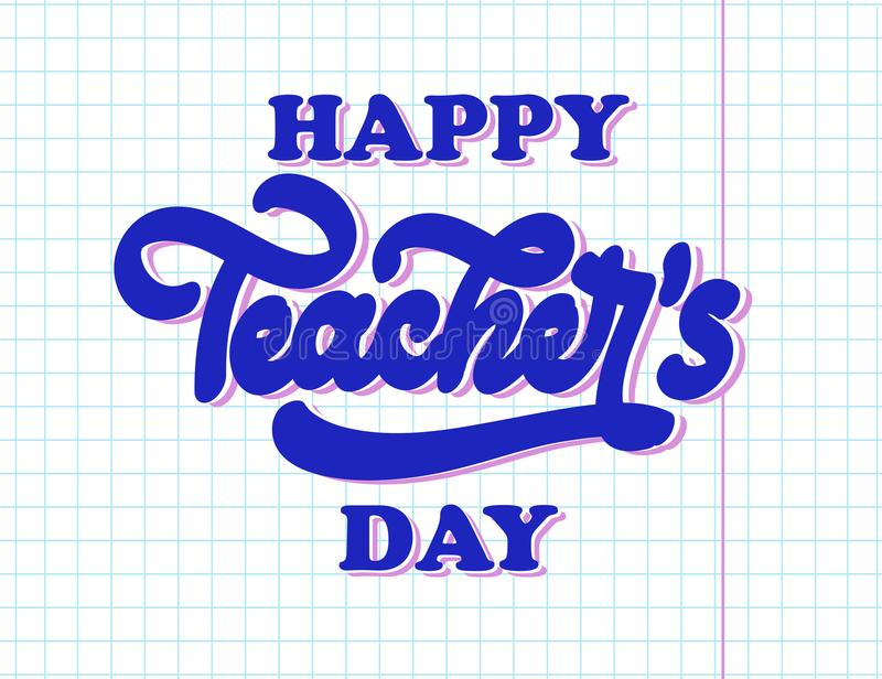 Happy national teachers day lettering. Creative abstract poster stock illustration
