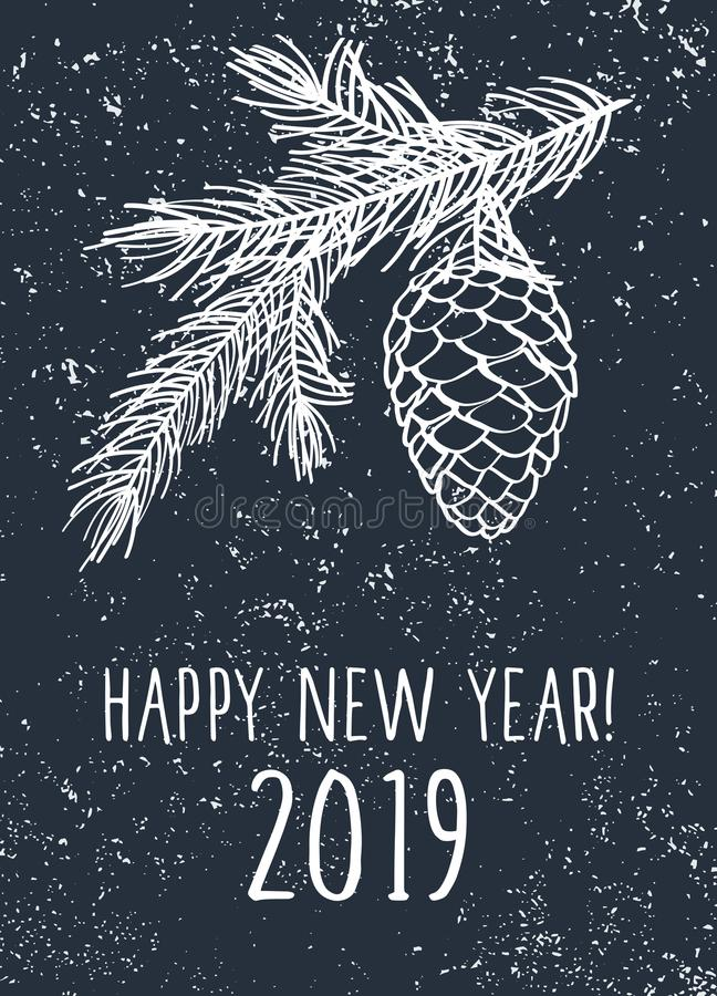Happy New Year 2019 card. Background with pine branches and cone. vector illustration