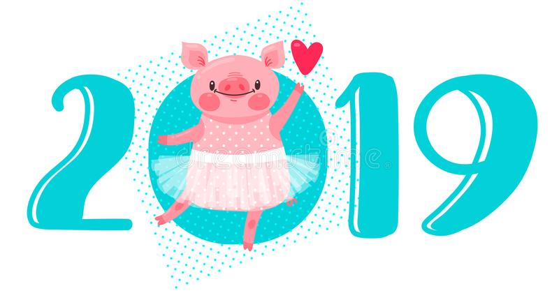 2019 Happy New Year card design. Vector illustration with 2019 numbers and sweet dancing pig in ballet tutu. Figures and royalty free illustration