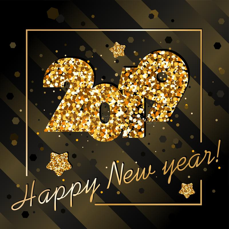 2019 happy New year, congratulation of gold confetti. On dark background with stripes, glitter,frame, stars royalty free illustration