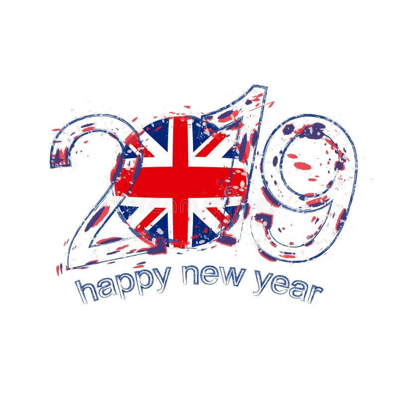 Happy New 2019 Year with flag of United Kingdom. Holiday grunge stock illustration