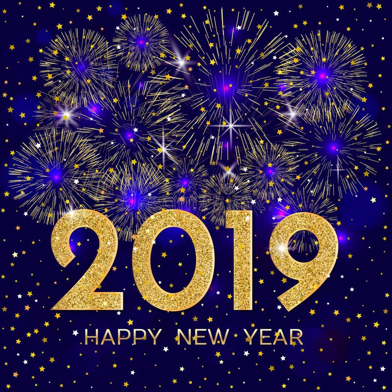 2019 Happy New Year. Gold fireworks and stars on dark blue background. New Year 2019 greeting card. Background with golden number vector illustration
