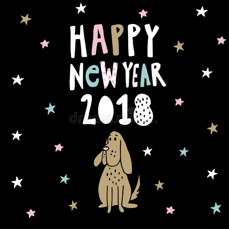 Happy New year greeting card, invitation with handwritten text, stars and doodle dog, symbol of Chinese year 2018. Hand royalty free illustration