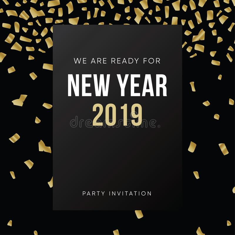 Happy New Year 2019 greeting card, invitation. Party club poster with falling golden confetti and black background royalty free illustration