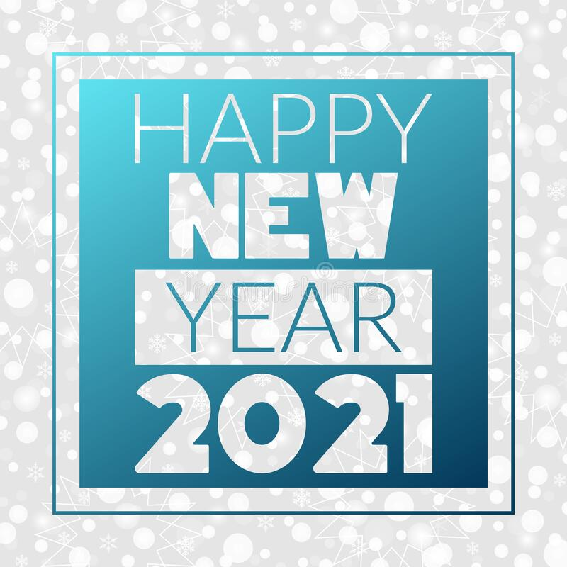 Happy New Year 2021 Greeting Card. Snowflakes, Snow, Stars ...