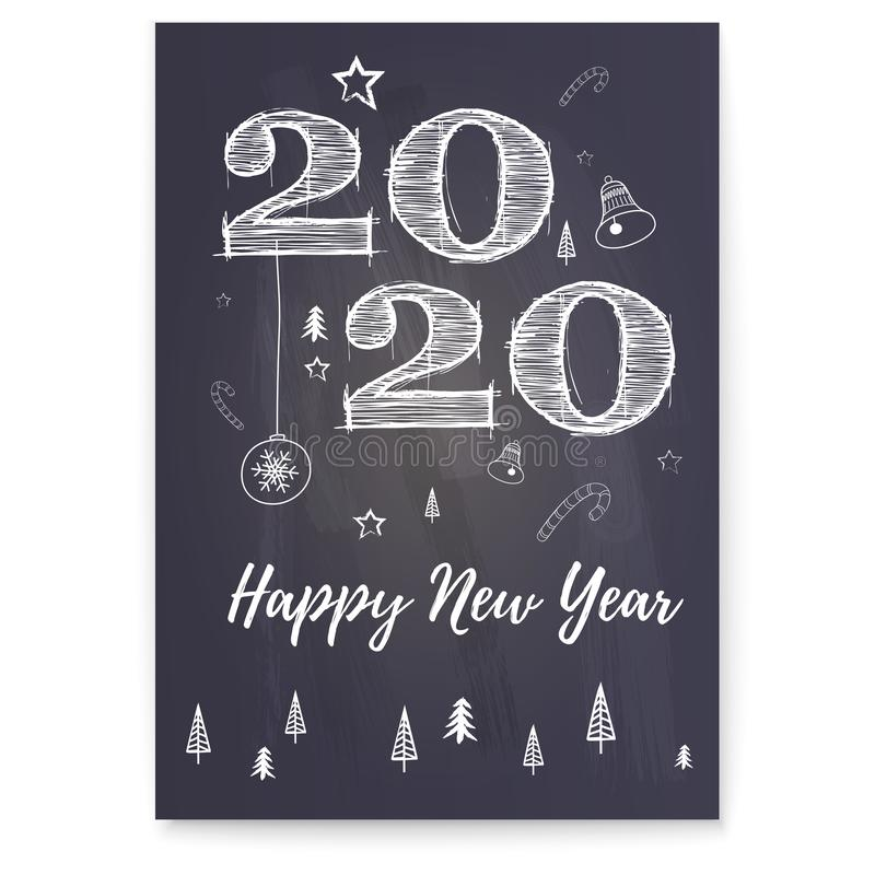 Happy New Year 2020 greeting poster. Festive background with Christmas tree, candy, bells. Stylish retro lettering for. Celebration of Christmas on blackboard royalty free illustration