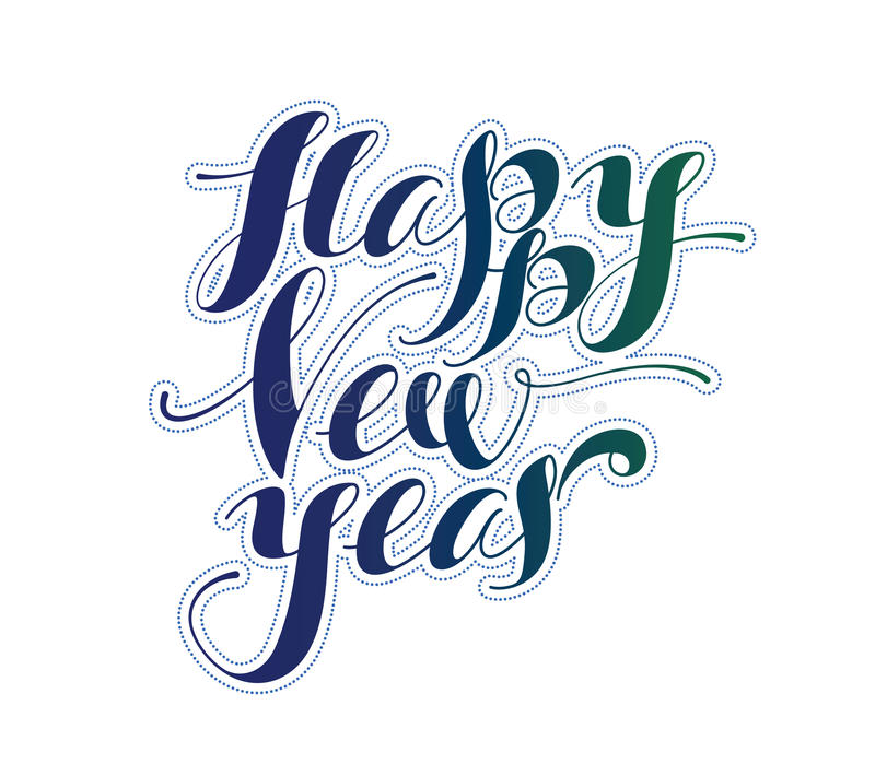Happy New Year. Holiday Vector Illustration. Lettering Compositi stock illustration