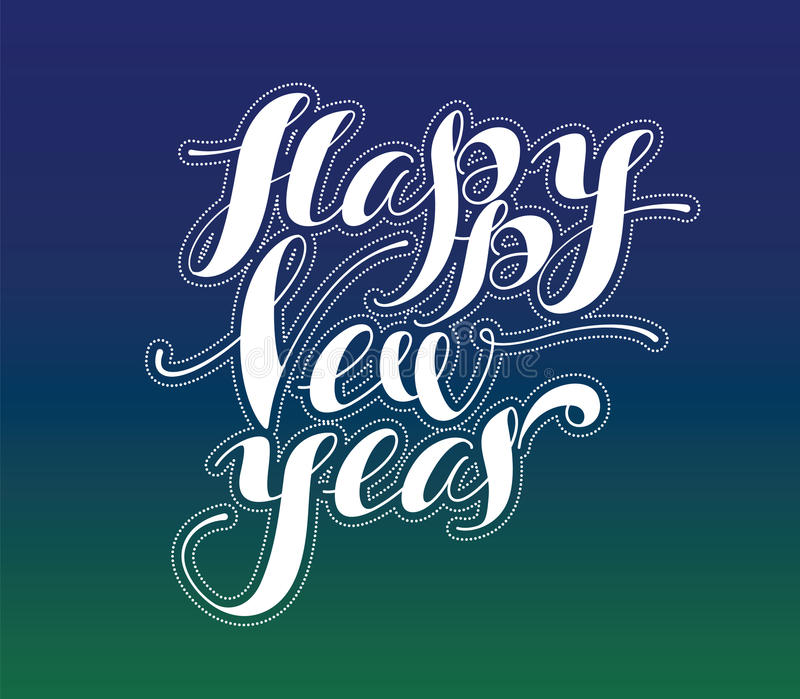 Happy New Year. Holiday Vector Illustration. Lettering Compositi royalty free illustration