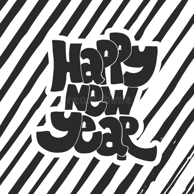 Happy new year - lettering holiday calligraphy phrase. Fun brush ink typography illustration for greeting card, t-shirt royalty free illustration