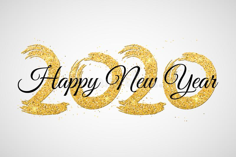 Happy New Year 2020. Numbers of golden glitters with black calligraphy. Grunge brush. Golden confetti. Vector illustration stock images