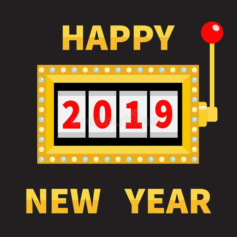 Happy New Year 2019. Slot machine. Jackpot. Golden Glowing lamp light. Red handle lever. Big win Online casino, gambling club sign vector illustration